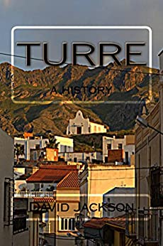 Turre: a history by [Jackson, David]