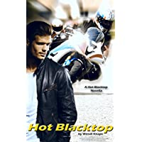 HOT BLACKTOP: A Hot Blacktop Novella (Hot Blacktop Series Book 1) (English Edition)