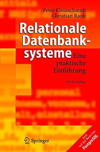 Relationale Datenbanksysteme: Eine praktische Einführung (German Edition): Eine Praktische Einfuhrung
