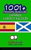 1001+ Frases Básicas Español - Gaélico escocés