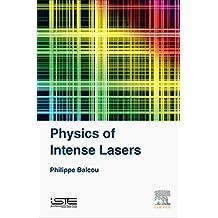Physics of Intense Lasers