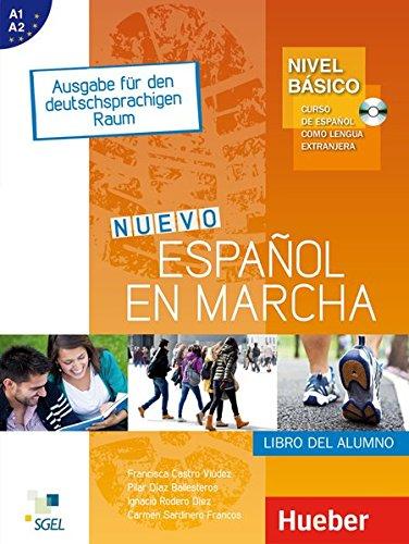 Nuevo Español en marcha – Nivel básico: Curso de español como lengua extranjera.Ausgabe für...