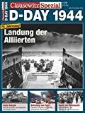 D-Day 1944: Clausewitz Spezial 6 - Tammo Luther, Maximilian Bunk