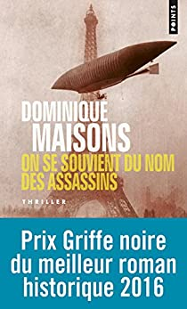 On se souvient du nom des assassins par Dominique Maisons
