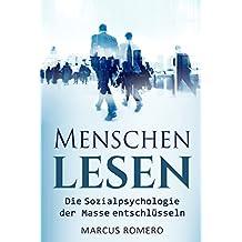 Menschen lesen: Die Sozialpsychologie der Masse entschlüsseln