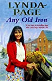 Any Old Iron: A gripping post-war saga of family, love and friendship