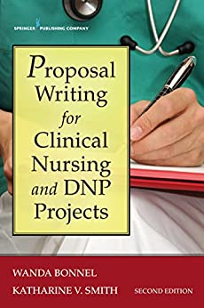 Proposal Writing For Clinical Nursing And Dnp Projects, Second Edition por Wanda, Dr., Phd, Rn Bonnel