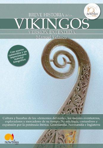 Breve historia de los vikingos por Manuel Velasco