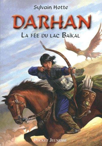 Darhan T. 1 : la Fée du lac Baïkal