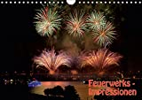 Feuerwerks - Impressionen (Wandkalender 2019 DIN A4 quer): Feuerwerks - Impressionen des Kölner Feuerwerks, Rheinkirmes, Ruhrort in Flammen. ... (Monatskalender, 14 Seiten ) (CALVENDO Kunst)