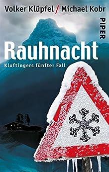 Rauhnacht: Kluftingers neuer Fall von [Klüpfel, Volker, Kobr, Michael]