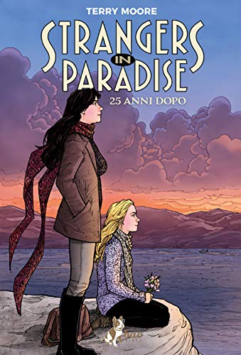 Strangers in paradise. 25 anni dopo