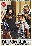 Die 20er Jahre. Gangster, Frauen und Kanonen (Wandkalender 2019 DIN A2 hoch): Die Gangster-Epoche der 20er Jahre in Amerika (Planer, 14 Seiten ) (CALVENDO Menschen)