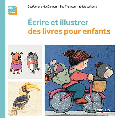 Ecrire et illustrer des livres pour enfants par Yadzia Williams