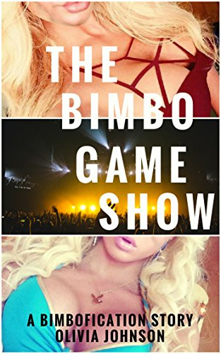 the-bimbo-game-show-a-bimbofication-story-english-edition
