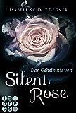 Das Geheimnis von Silent Rose