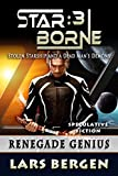 Renegade Genius: Star Borne: 3 (English Edition)