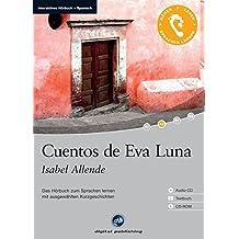 Cuentos de Eva Luna - Interaktives Hörbuch Spanisch: Das Hörbuch zum Sprachen lernen