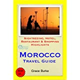 Morocco Travel Guide - Sightseeing, Hotel, Restaurant & Shopping Highlights