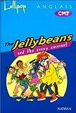 The Jellybeans And The Crazy Caravan ! Anglais, CM2