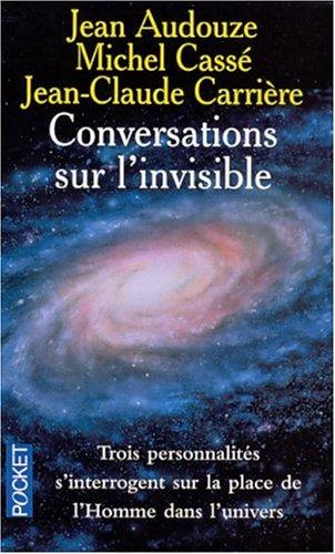 Conversations sur l'invisible par Jean Audouze