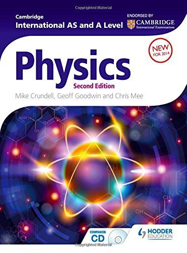 Cambridge International AS and A Level Physics 2nd ed by Mike Crundell (2014-08-29)