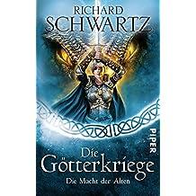 Die Macht der Alten: Die Götterkriege 6