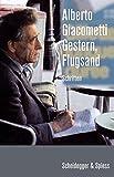 Gestern, Flugsand: Schriften - Alberto Giacometti