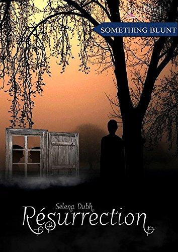 Résurrection par [Dubh, Selena]
