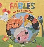 Les premières lectures - Mes toutes premières Fables de la Fontaine - Dès 3 ans