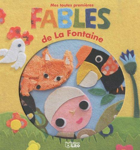Les premières lectures : Mes toutes premières Fables de la Fontaine - Dès 3 ans