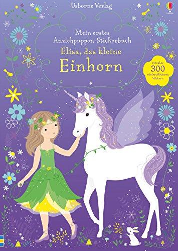 Mein erstes Anziehpuppen-Stickerbuch: Elisa, das kleine - Mia Bella Kostüm