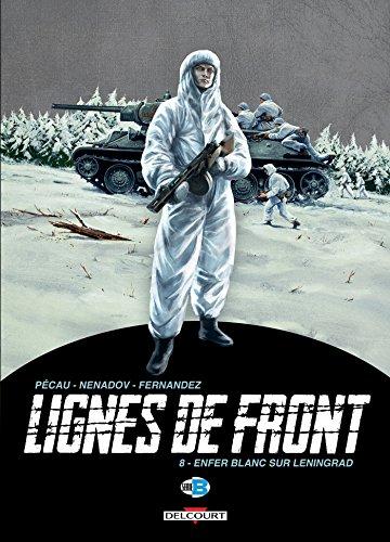 Lignes de Front T8 - Enfer blanc sur Leningrad
