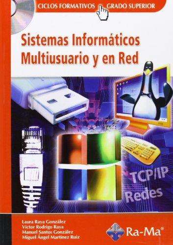 Sistemas Informáticos Multiusuario y en Red.