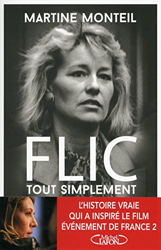 Flic Tout Simplement [Pdf/ePub] eBook