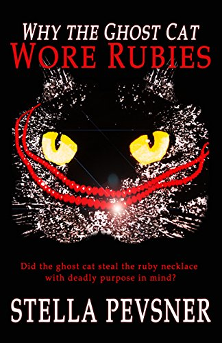 Why the Ghost Cat Wore Rubies (English Edition) (Ruby Stella)