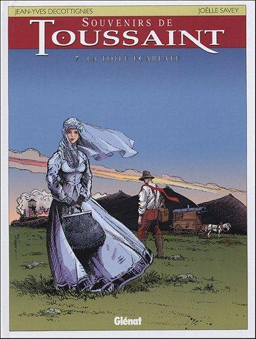 Souvenirs de Toussaint, Tome 7 : La toile écarlate