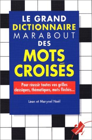 Le dictionnaire Marabout des mots croisés