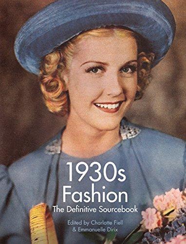1930s Fashion: The Definitive Sourcebook por Emmanuelle Dirix
