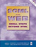 Beyond Html: Sgml Publishing on the World Wide Web (Charles F. Goldfarb series on open information management)