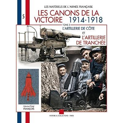 Les Canons De La Victoire T.3