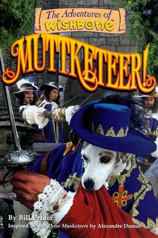 Muttketeer! (Adventures of Wishbone)