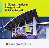 Elektrotechnik - Energie- und Gebäudetechnik: Prüfungssituationen: CD-ROM