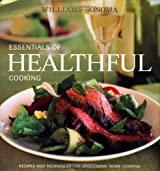 Williams-Sonoma Essentials of Healthful Cooking: Recipes and Techniques for Wholesome Home Cooking by Dana Jacobi (2003-10-01)