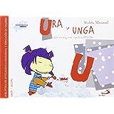 Ura y unga (que en esquimal significa amistad): Biblioteca de inteligencia emocional y educación en valores (Sentimientos y valores)