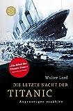 Die letzte Nacht der Titanic: Augenzeugen erzählen