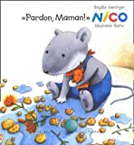 "Afficher ""Pardon,maman! nico"""