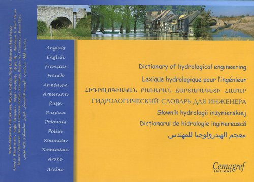 Lexique hydrologique pour l'ingénieur: Ouvrage multilingue. par Collectif