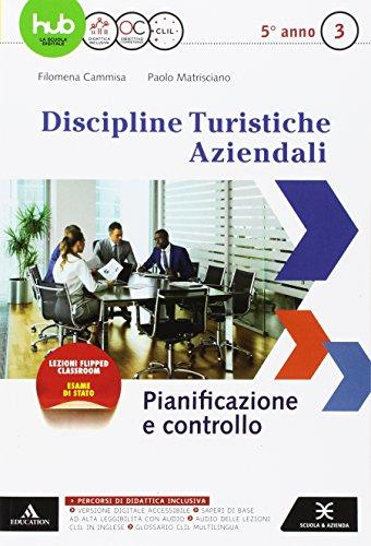 D.T.A. Discipline turistiche aziendali. Per le Scuole superiori. Con e-book. Con espansione online: 3
