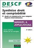 Telecharger Livres Synthese droit et comptabilite DESCF numero 1 Tome 2 Audit et commissariat aux comptes Aspects internationaux (PDF,EPUB,MOBI) gratuits en Francaise
